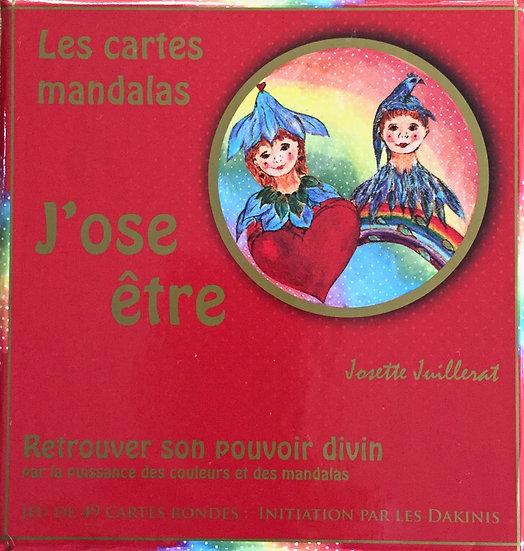 """Les cartes mandalas """"J'ose être"""" de Josette Juillerat"""