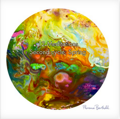 Book 12 Meditations Second cycle: Spring by Florence Berthold