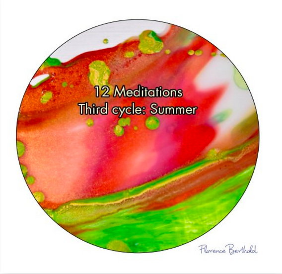 Book 12 Meditations Third cycle: Summer by Florence Berthold