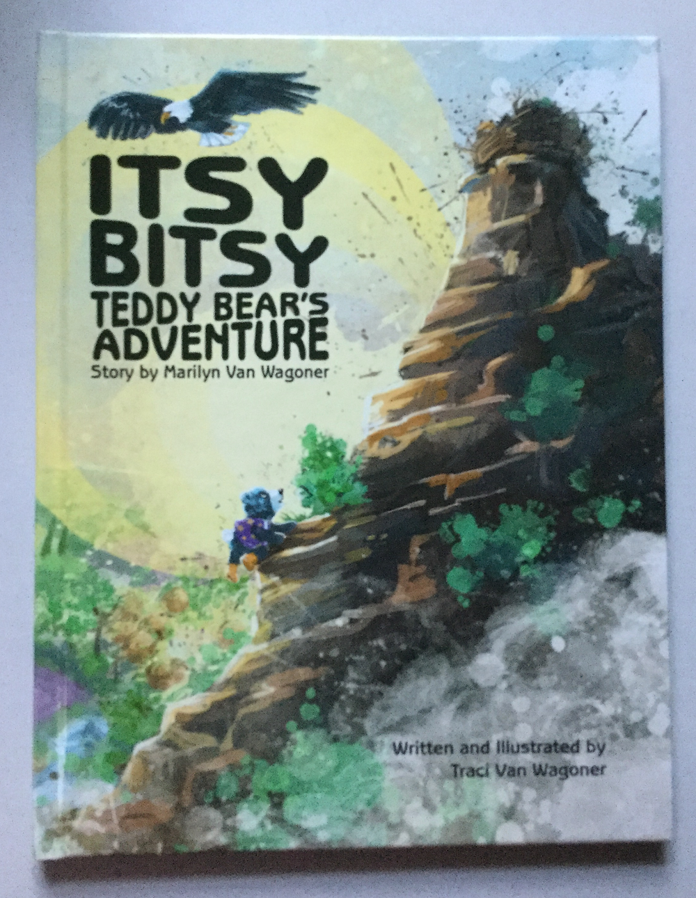 Itsy Bitsy Teddy Bear's Adventure First Printed Book Proof