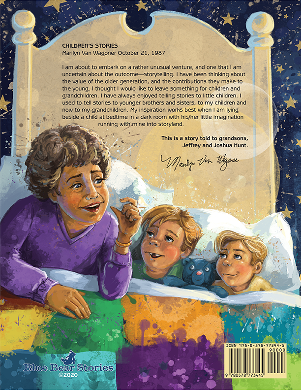 My inspiration. Marilyn Van Wagoner's Storytelling desire. Back cover for Itsy Bitsy Teddy Bear's Adventure!