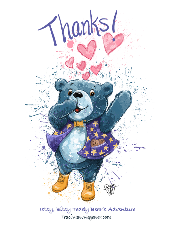 Itsy, Bitsy Teddy Bear Willie blows kisses and hearts for thanks!