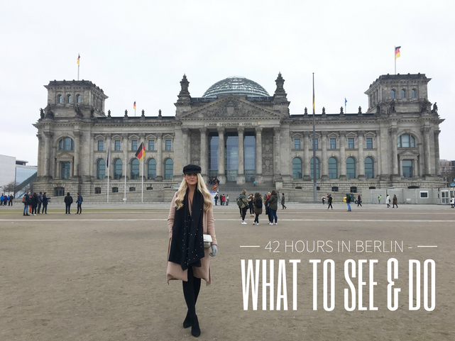 42 Hours In Berlin - What To See & Do