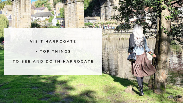 Visit Harrogate – Top things to see and do in Harrogate