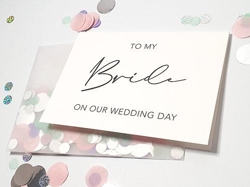 To My Bride - Confetti Card