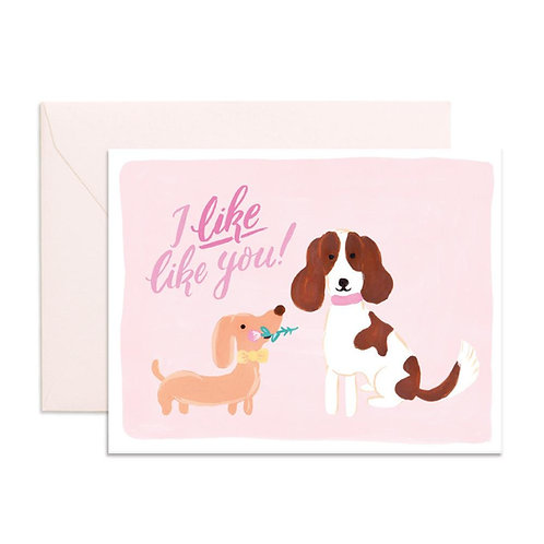 I Like You Dog Greeting Card