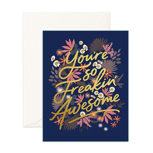 Freakin' Awesome Floribunda Greeting Card