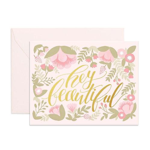 Hey Beautiful Greeting Card