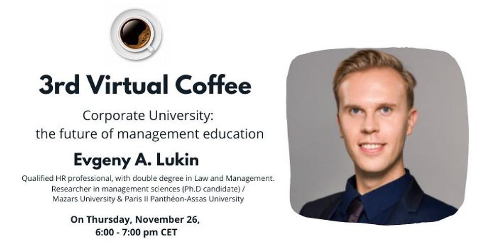 III Virtual Coffee Break