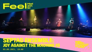 Joy Against the Machine #3