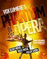 Vox Lumiere's Phantom of the Opera musical rock opera silent movie