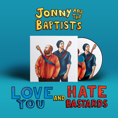 Jonny and the Baptists Love You and Hate Bastards CD cover and disk design