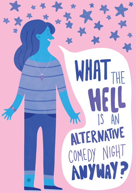What The Hell Is An Alternative Comedy Night Anyway