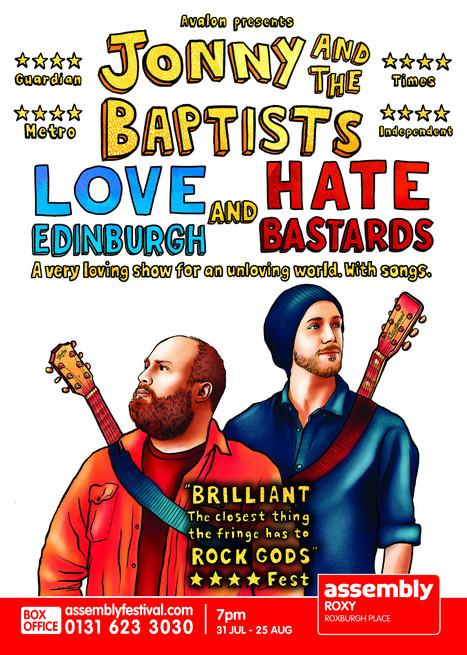 Jonny & The Baptists Love Edinburgh and Hate Bastards