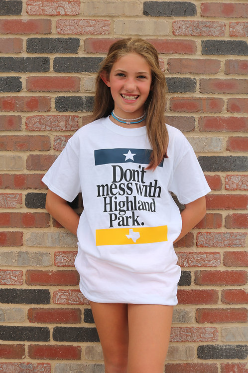 Don't Mess with Highland Park T-Shirt