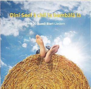 Dini Seele ä chli la bambälä la - Ruedi Bieri - Im Styl von Willy Tell