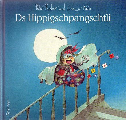 Hippigspängschtli - Peter Reber