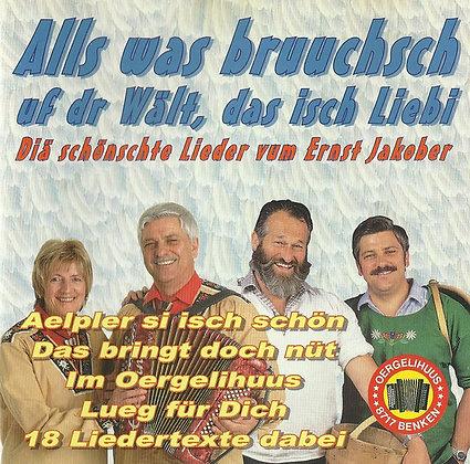 Als was bruuchsch - Ernst Jakober