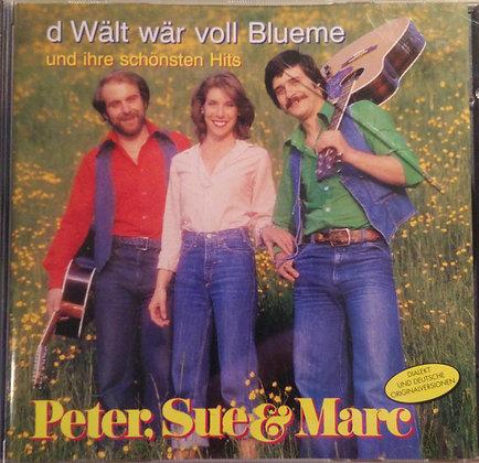 d'Wält wär voll Blueme - Peter Reber / Peter Sue und Marc