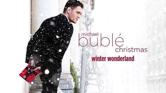 Winter Wonderland - Michael Bublè