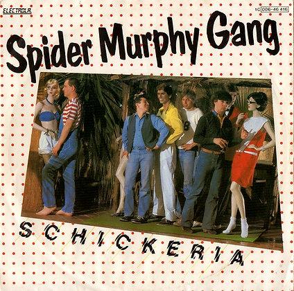 Schickeria - Spider Murphy Gang