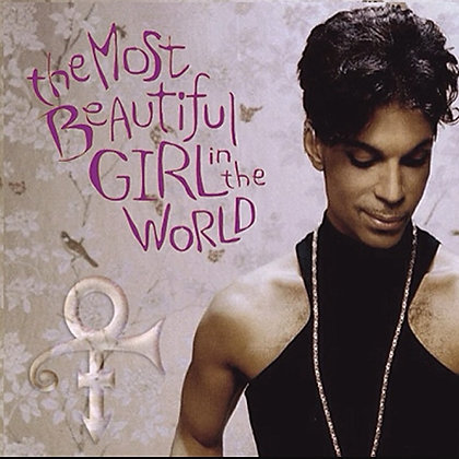 Most a beautiful Girl in the World - Prince