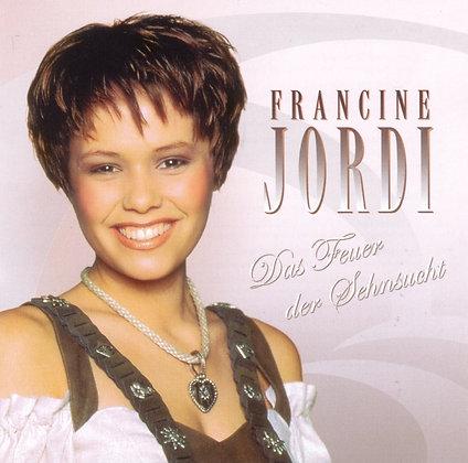 s'Füür vo de Sehnsucht - Francine Jordi