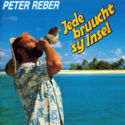 Jede brucht sy Insel - Peter Reber