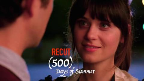500 Days of Summer Recut