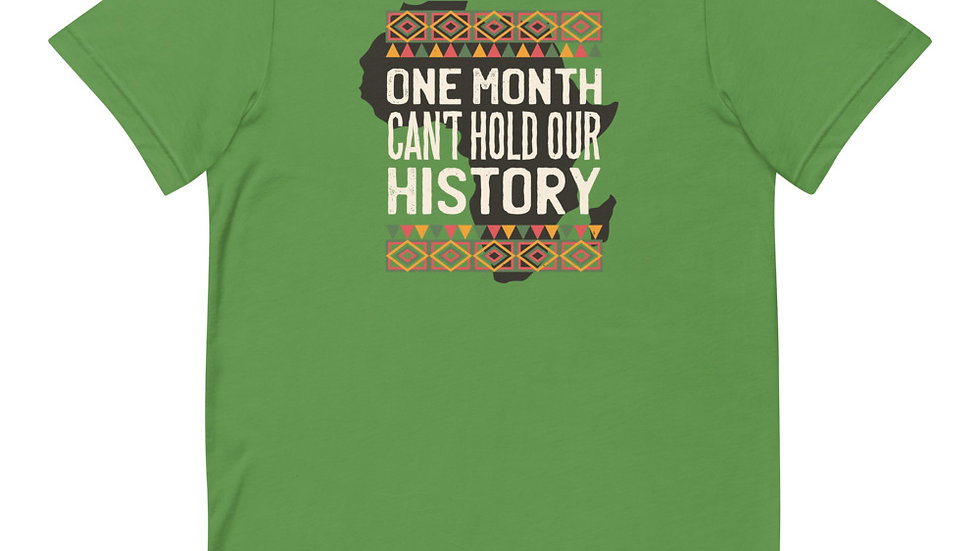 One Month Can't Hold Our History Short-Sleeve Unisex T-Shirt