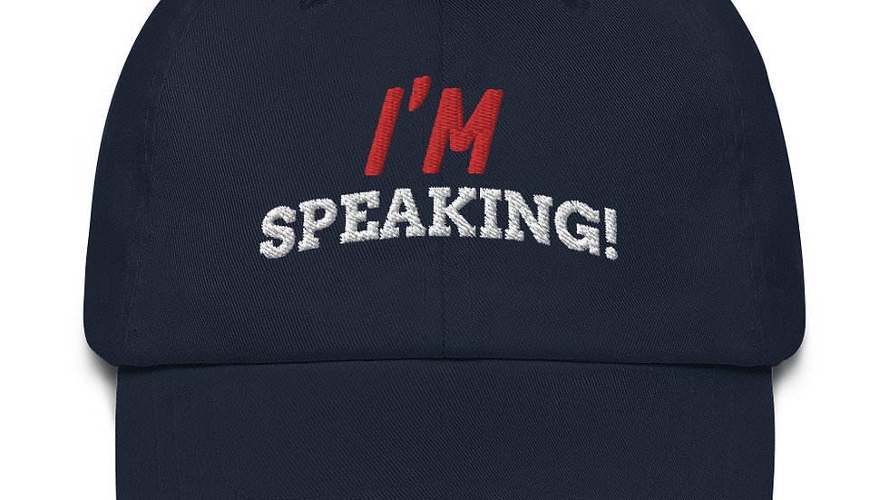 I'M SPEAKING KAMALA HARRIS Dad hat produced by Dr. Larry D. Parker jr. Inspires
