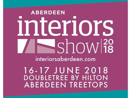 Aberdeen Interiors Exhibition!