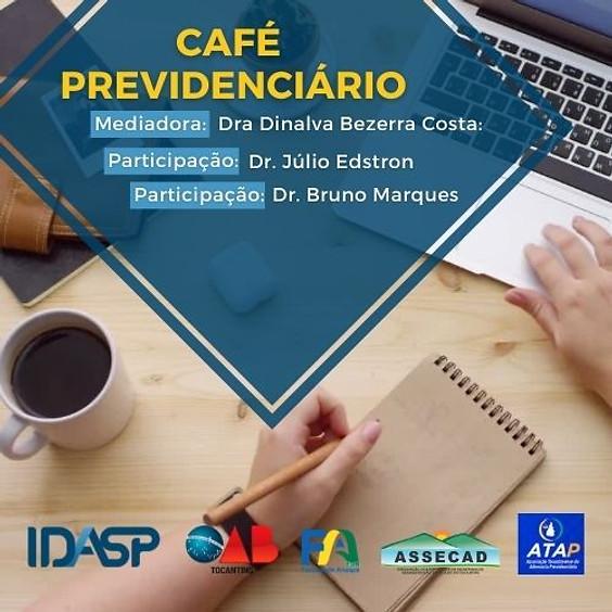 CAFÉ PREVIDENCIÁRIO
