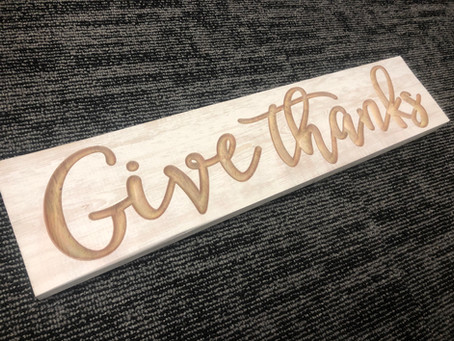 Give Thanks in All Things - even in quarantine.