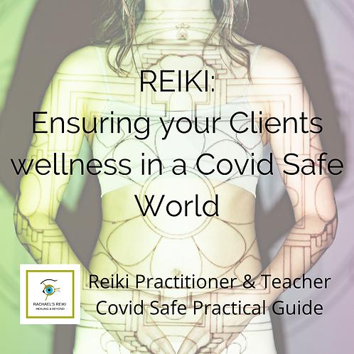 Reiki Practitioner & Teacher Covid Safe Practical Guide