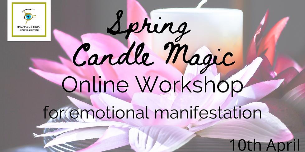 Spring Candle Magic Workshop - Emotional Creation and Manifestation