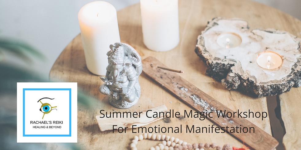 Summer Candle Magic Workshop - Emotional Creation and Manifestation