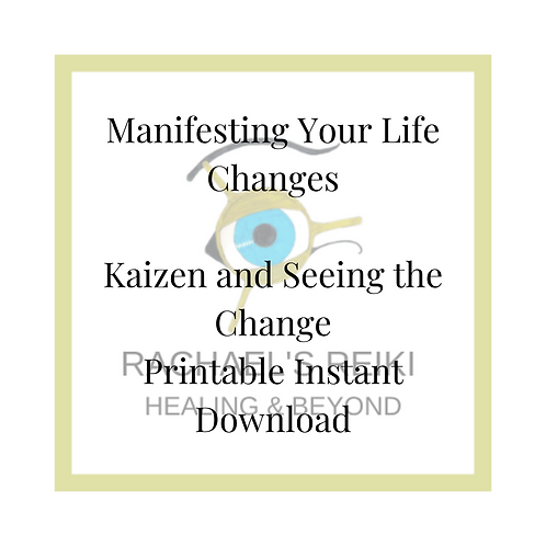 Manifesting your Life Change - Kaizen & Seeing the Change
