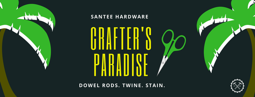 Crafter's Paradise, Santee Hardware graphic.