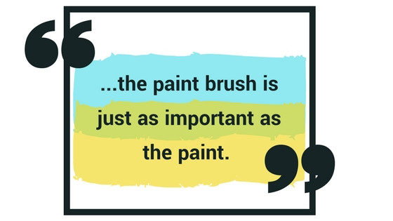 Quote, the paint brush is just as important as the paint. - Santee Hardware