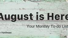 Your August To-Dos.