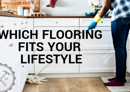 Which Flooring Fits Your Lifestyle