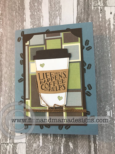 Life Happens, Coffee Helps, Thanks a Latte, Blue, Green,Brown