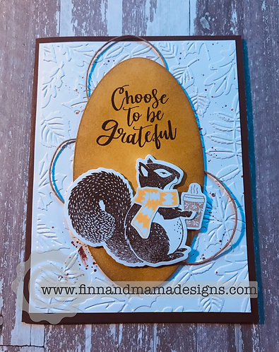 Squirrel Coffee, Choose to be grateful