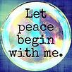 let peace begin with me.JPG