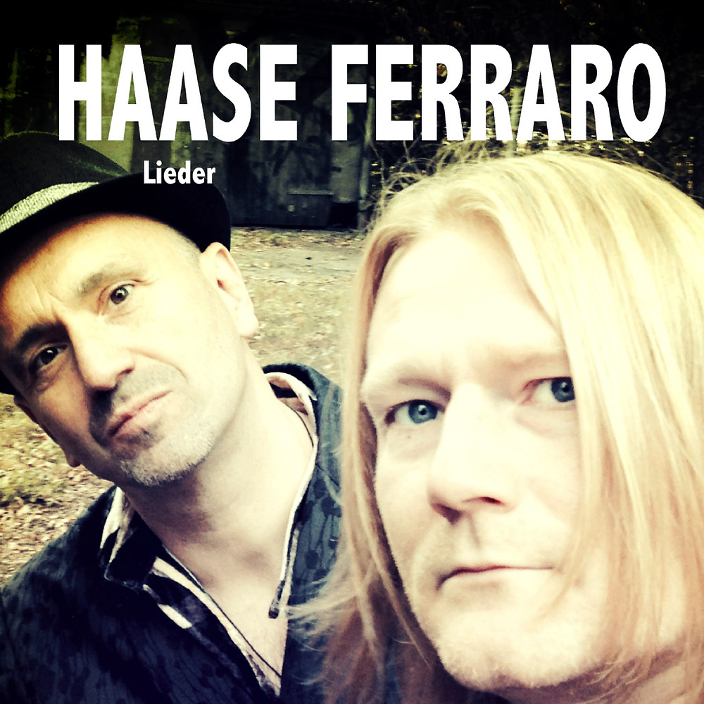 "Christian Haase & Mario Ferraro ""Lieder"" Die CD"