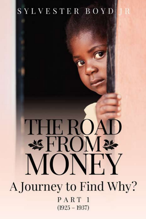 The Road from Money, Part 1, The Journey to Find Why
