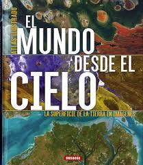 EL MUNDO DESDE EL CIELO.jpg