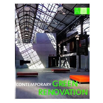 CONTEMPORARY GREEN RENOVATION