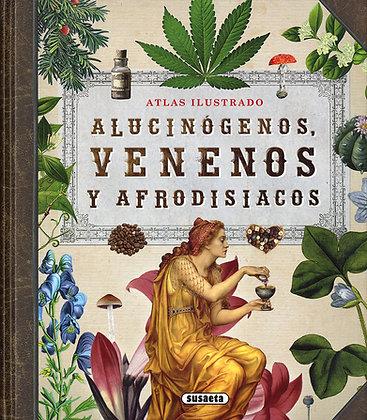 ATLAS ILUSTRADO ALUCINOGENOS VENENOS Y AFRODISIACOS